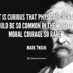 Moral Courage- Doing the Right Thing, Always- I